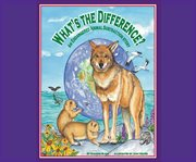 What's the difference? an endangered animal subtraction story cover image