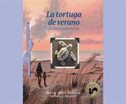 La tortuga de verano: un diario para mi hija cover image