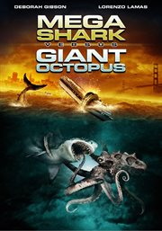 Mega shark vs. giant octopus cover image