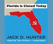 Florida is closed today cover image