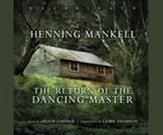 The return of the dancing master cover image
