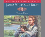 James Whitcomb Riley, Young Poet