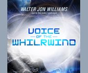 Voice of the whilwind cover image