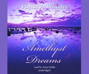 Amethyst dreams cover image