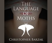 The language of moths cover image
