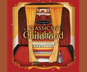 Classics of childhood. Volume two classic stories and tales cover image