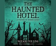 The haunted hotel cover image