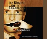 The biggest liar in los angeles cover image