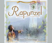 Rapunzel and other classics of childhood cover image
