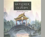 Gatherer of clouds cover image