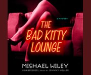 The bad kitty lounge cover image
