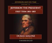 Thomas jefferson and his times, vol. 4 cover image