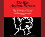 The war against parents cover image