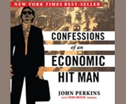 Confessions of an economic hit man cover image