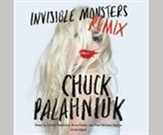 Invisible monsters remix cover image