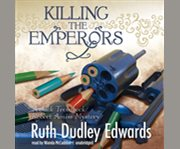 Killing the emperors cover image