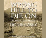 The wrong hill to die on cover image