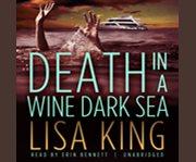 Death in a wine dark sea cover image