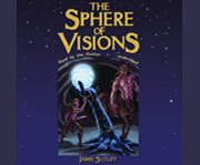 The sphere of visions cover image