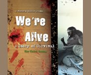 We're alive cover image