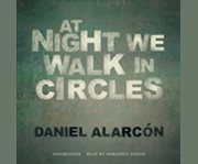 At night we walk in circles cover image