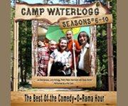 The Camp Waterlogg. Season #6-10 cover image