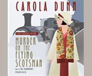 Murder on the Flying Scotsman a Daisy Dalrymple mystery cover image