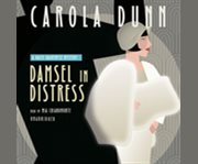 Damsel in distress a Daisy Dalrymple mystery cover image