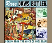 Rare Daws Butler Vol. 3. comedy from the voice of Yogi Bear cover image
