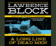 A long line of dead men a Matthew Scudder crime novel cover image