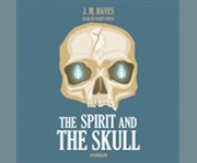 The spirit and the skull cover image
