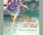 No river too wide cover image