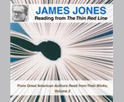 James Jones reading from The thin red line from Great American authors read from their works, volume 2 cover image