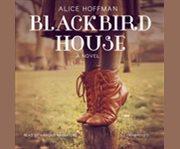 Blackbird House a novel cover image