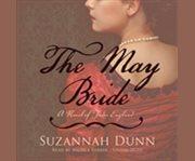 The May bride a novel of Tudor England cover image