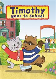 Timothy goes to school - season 1 cover image
