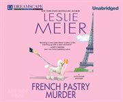French pastry murder a Lucy Stone mystery cover image