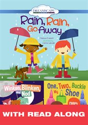 Rain, rain, go away Winken, Blinken, and Nod/one, two, buckle my shoe cover image