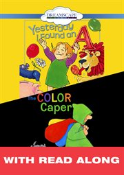 Yesterday i found an a; & the color caper (read-along) cover image
