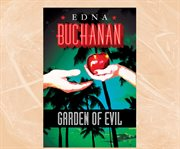 Garden of evil A Britt Montero novel cover image