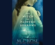 The witch of painted sorrows a novel cover image