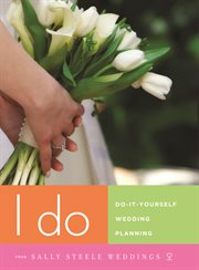 I do: do-it-yourself wedding planning (sample) cover image