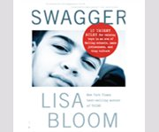 Swagger 10 urgent rules for raising boys in an era of failing schools, mass joblessness, and thug culture cover image