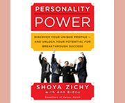 Personality power discover your unique profile - and unlock your potential for breakthrough success cover image