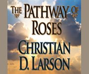 The pathway of roses cover image