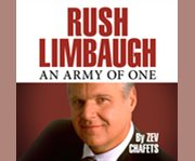 Rush Limbaugh, an army of one cover image