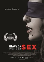 Black & white & sex an intimate film about sex cover image