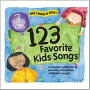 123 favorite kids songs [a musical collection of favvorite, irresistible children's songs] cover image