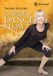 Trudie Styler' s cardio dance flow cover image
