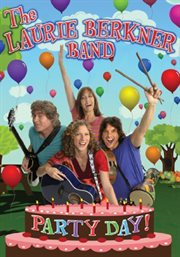The laurie berkner band: party day! cover image